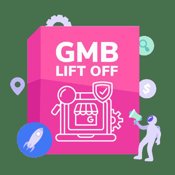 GMB Lift Off