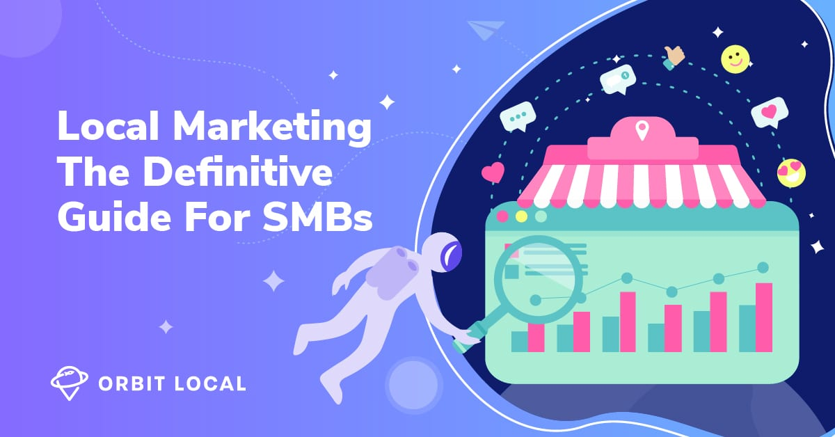 Local Marketing The Definitive Guide For SMBs