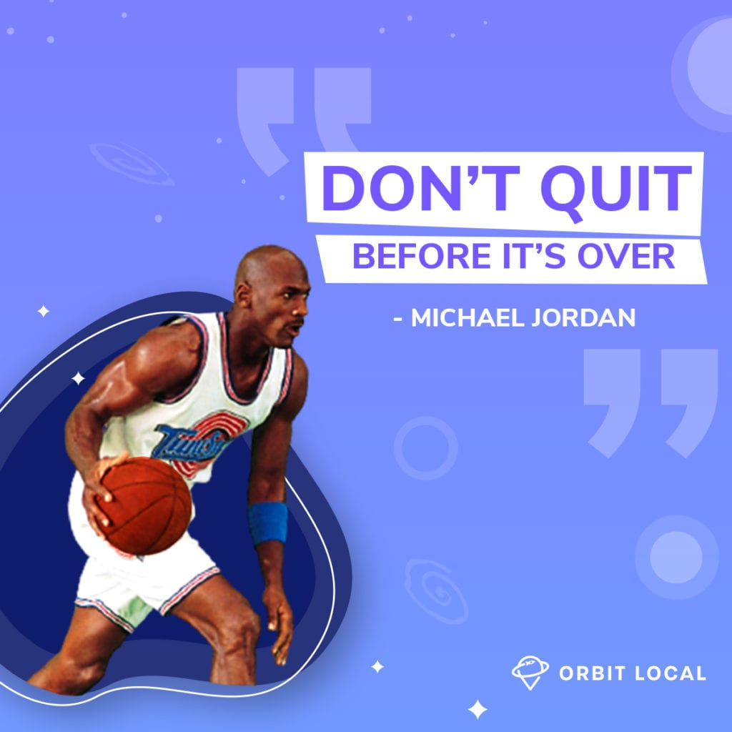 """Space Jam Quotes 5: """"Don't quit before it's over."""""""