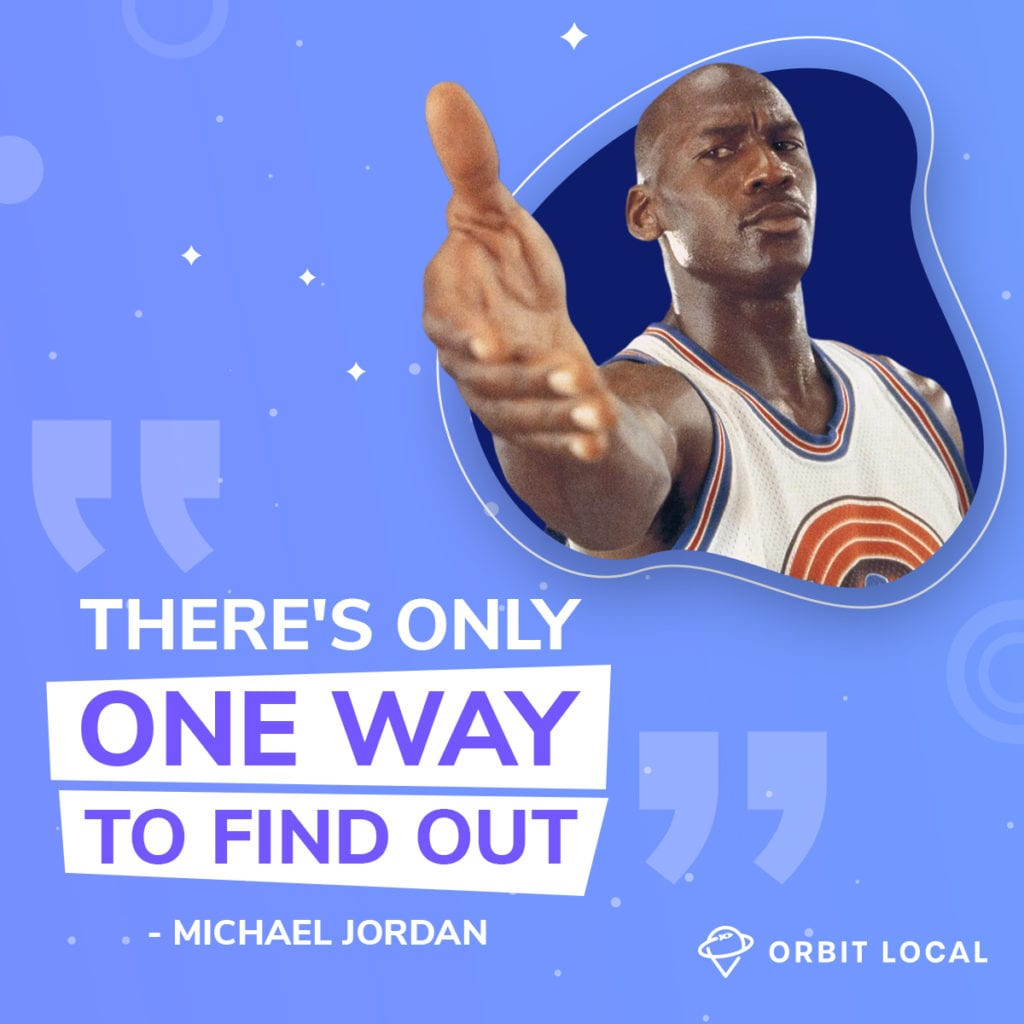 """Space Jam Quotes 9: """"There's only one way to find out."""""""