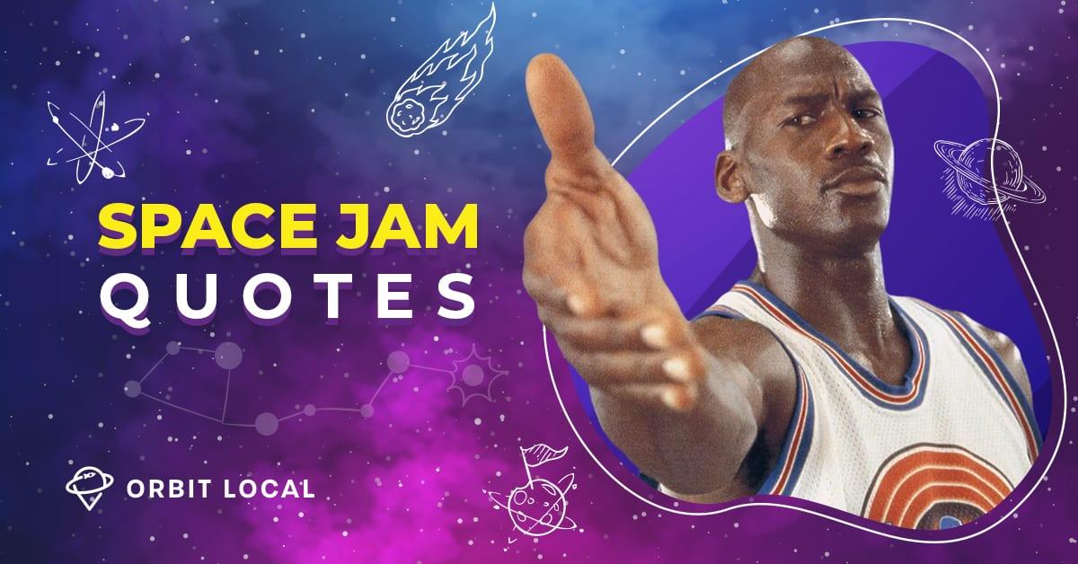 Space Jam Quotes