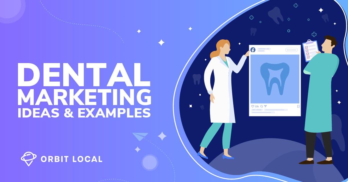 dental marketing ideas 2